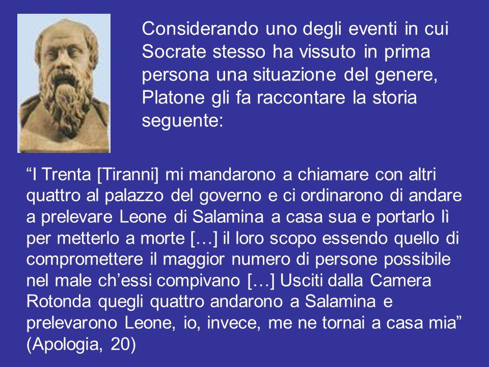 Considerando uno degli eventi in cui Socrate stesso ha vissuto in prima persona una situazione del genere, Platone gli fa raccontare la storia seguente: