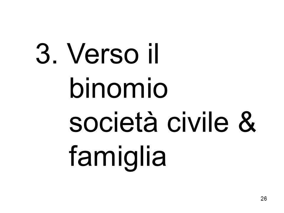 3. Verso il binomio società civile & famiglia