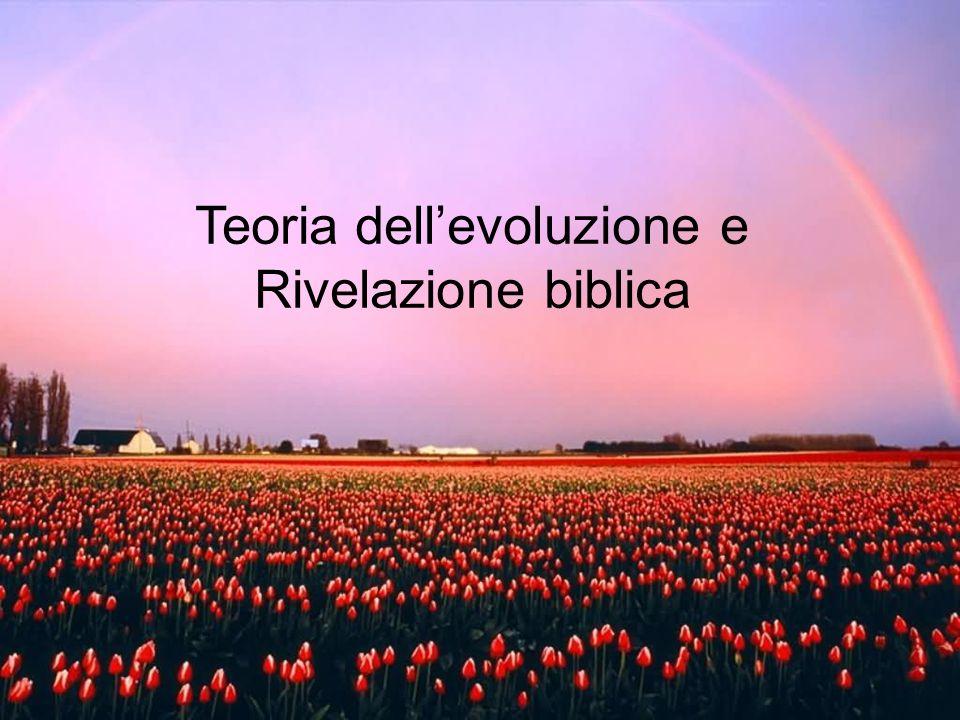 Teoria dell'evoluzione e Rivelazione biblica