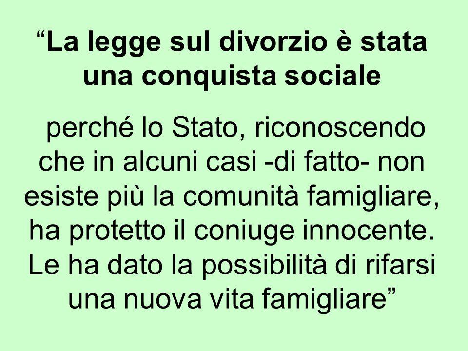 La legge sul divorzio è stata una conquista sociale