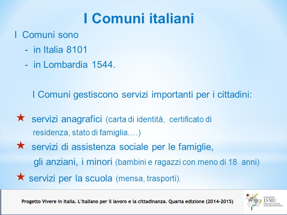 I Comuni gestiscono servizi importanti per i cittadini: