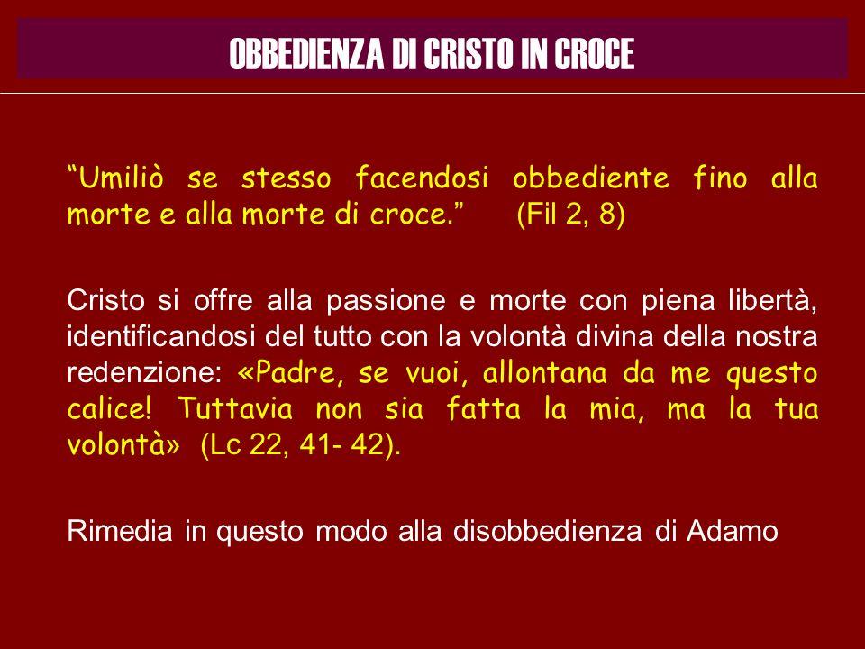 OBBEDIENZA DI CRISTO IN CROCE
