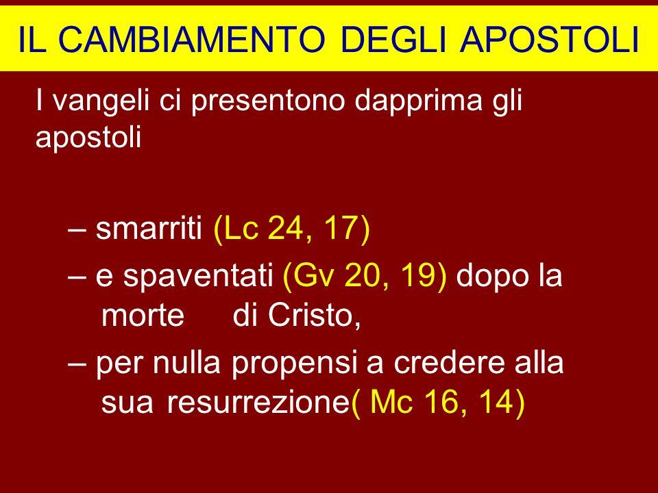 IL CAMBIAMENTO DEGLI APOSTOLI