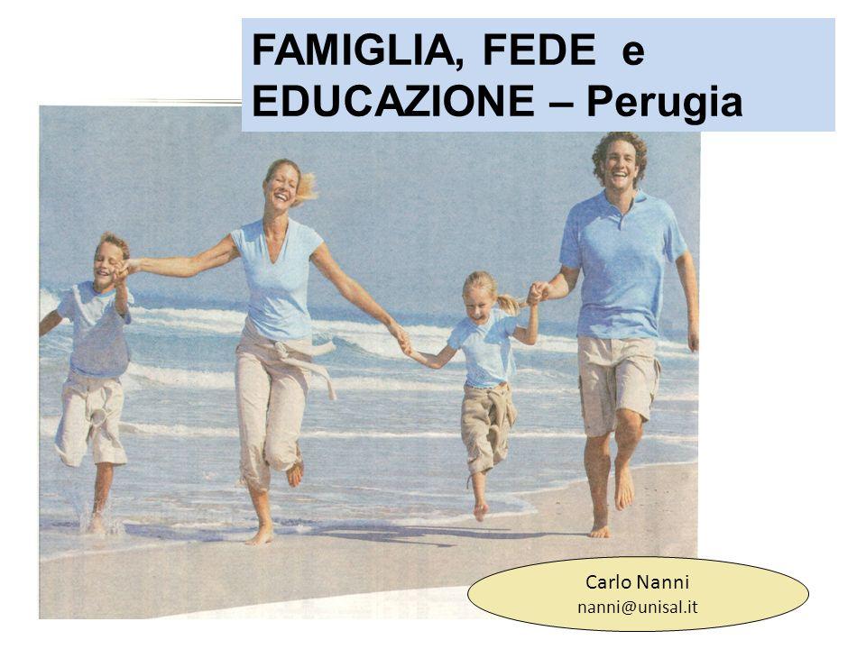 FAMIGLIA, FEDE e EDUCAZIONE – Perugia