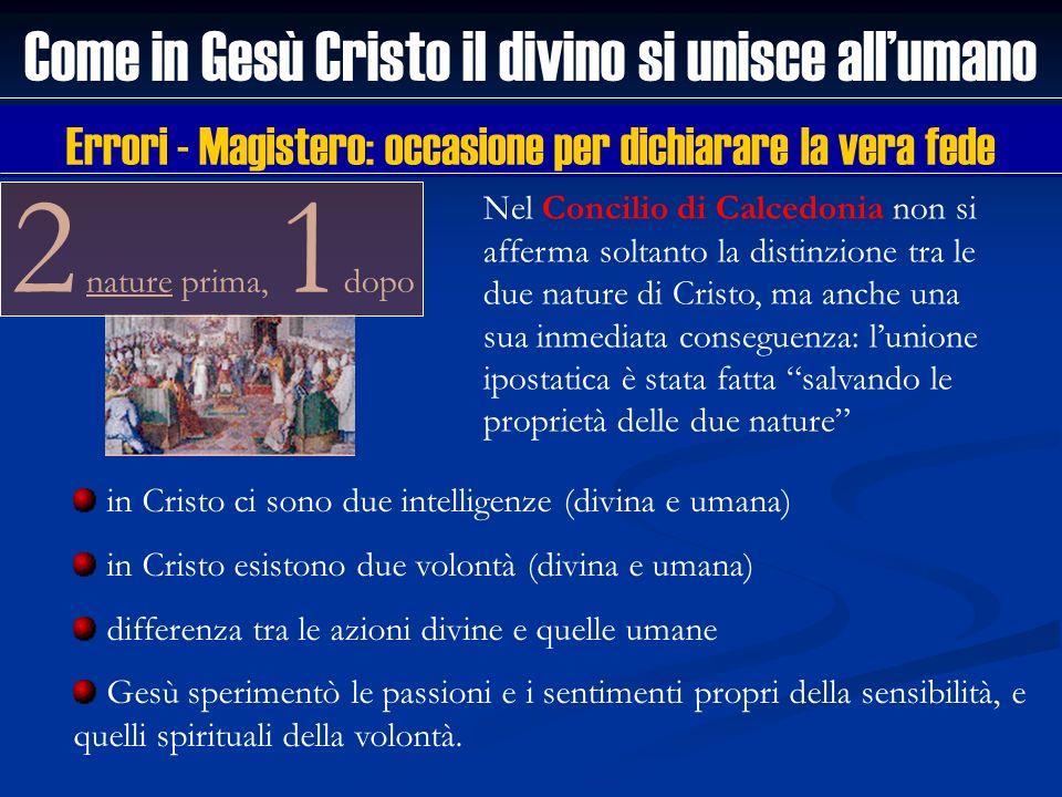 Come in Gesù Cristo il divino si unisce all'umano