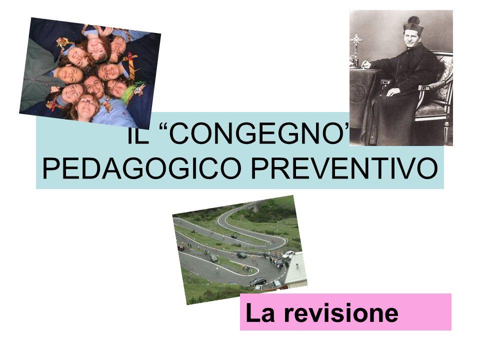 IL CONGEGNO PEDAGOGICO PREVENTIVO