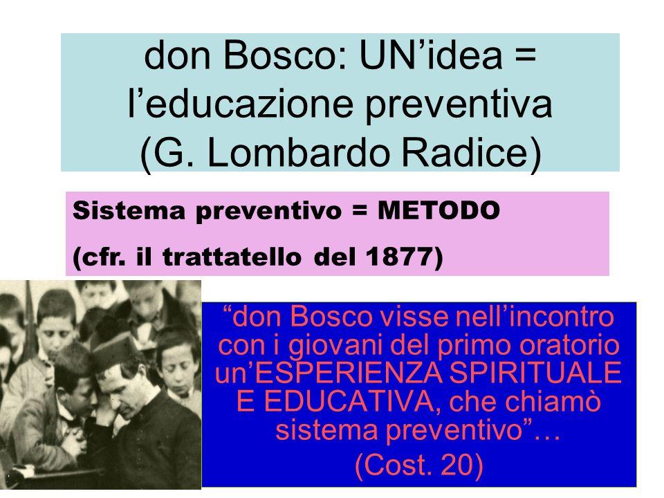 don Bosco: UN'idea = l'educazione preventiva (G. Lombardo Radice)