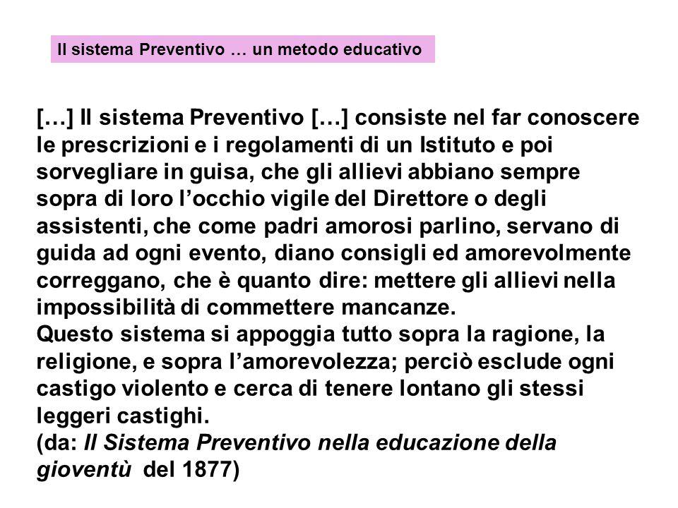 (da: Il Sistema Preventivo nella educazione della gioventù del 1877)