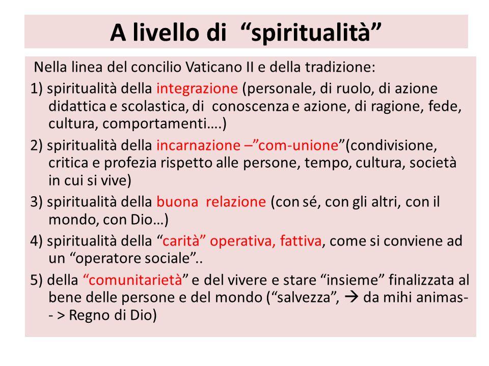 A livello di spiritualità
