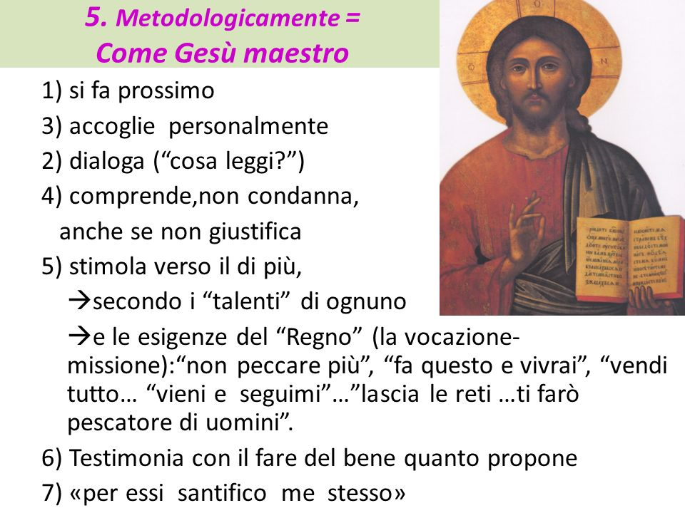5. Metodologicamente = Come Gesù maestro