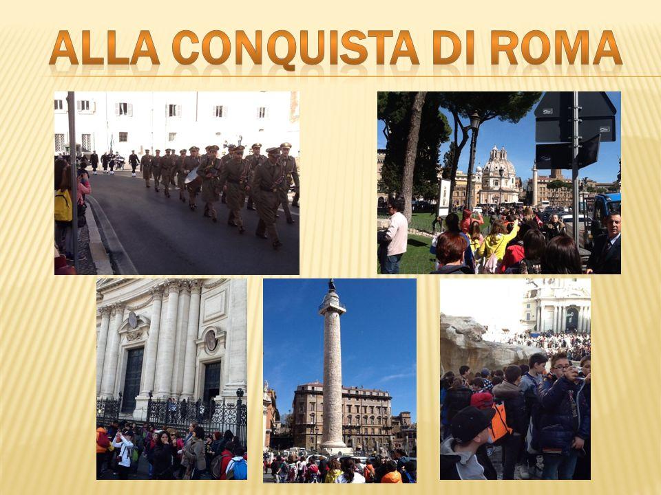 ALLA CONQUISTA DI ROMA