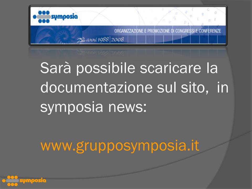 Sarà possibile scaricare la. documentazione sul sito,. in