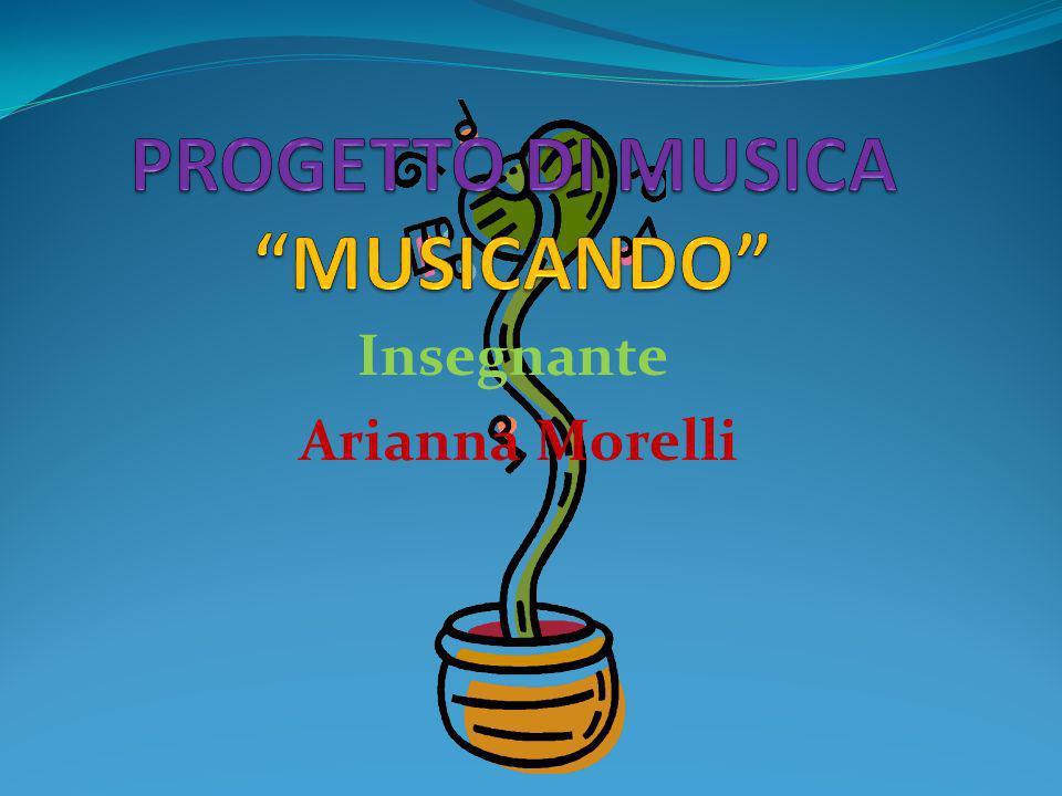 PROGETTO DI MUSICA MUSICANDO