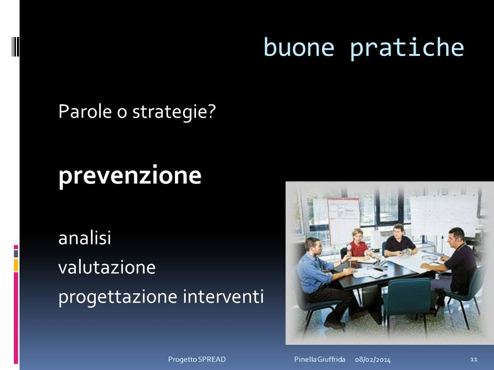 buone pratiche prevenzione Parole o strategie analisi valutazione