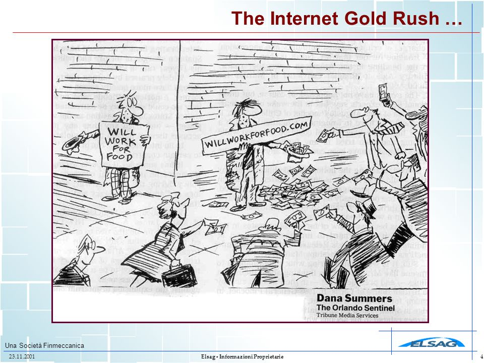 The Internet Gold Rush …