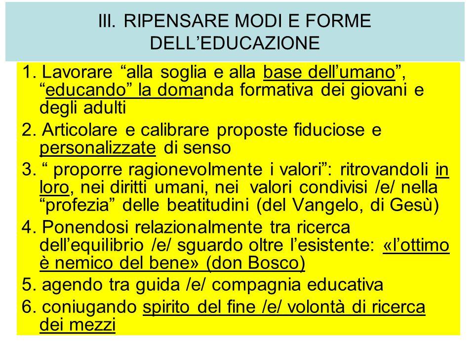 III. RIPENSARE MODI E FORME DELL'EDUCAZIONE