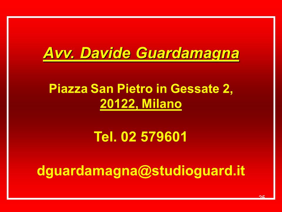 Avv. Davide Guardamagna Piazza San Pietro in Gessate 2,