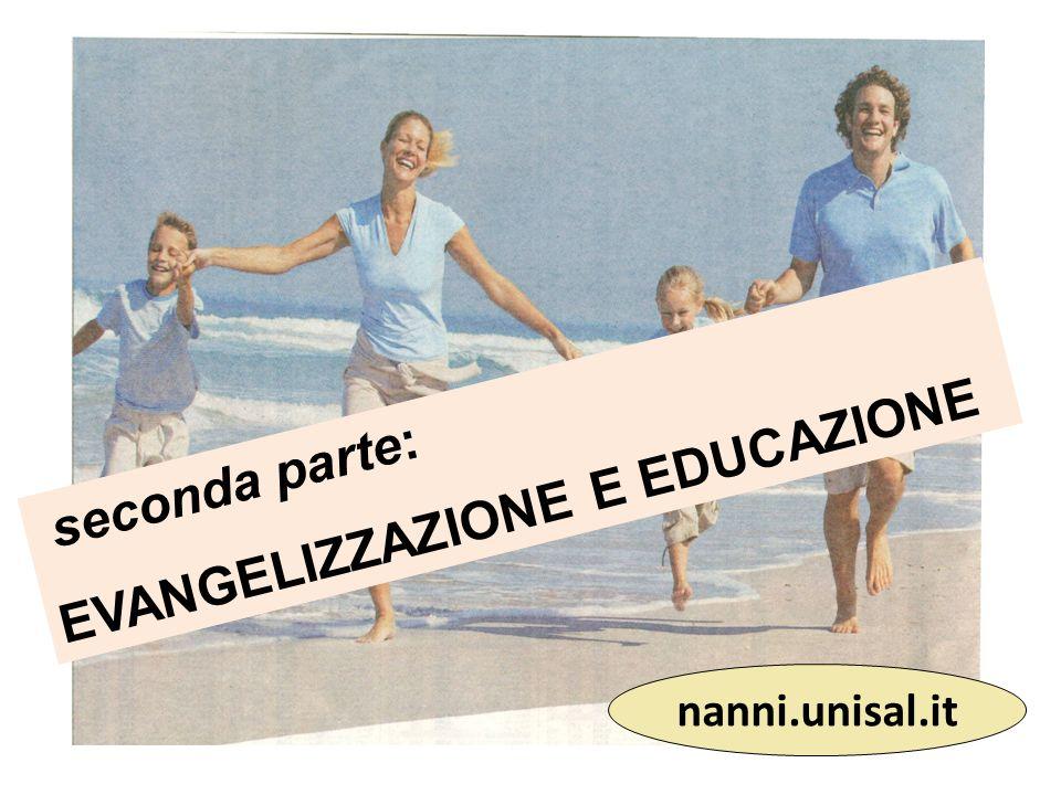 EVANGELIZZAZIONE E EDUCAZIONE seconda parte: