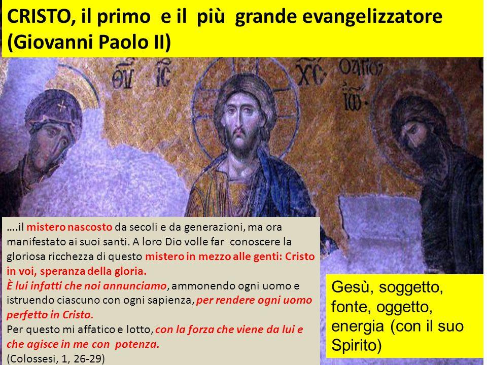 CRISTO, il primo e il più grande evangelizzatore (Giovanni Paolo II)