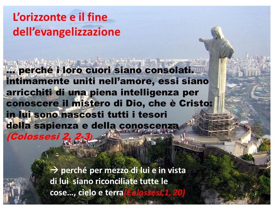 L'orizzonte e il fine dell'evangelizzazione