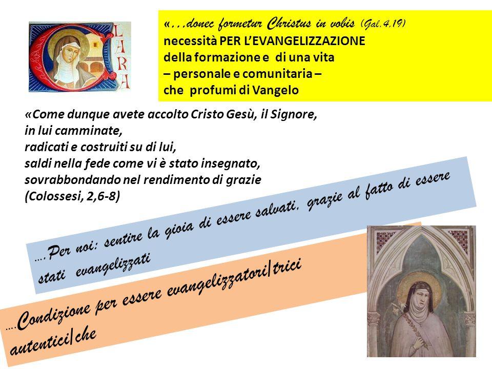 autentici/che «…donec formetur Christus in vobis (Gal.4,19)