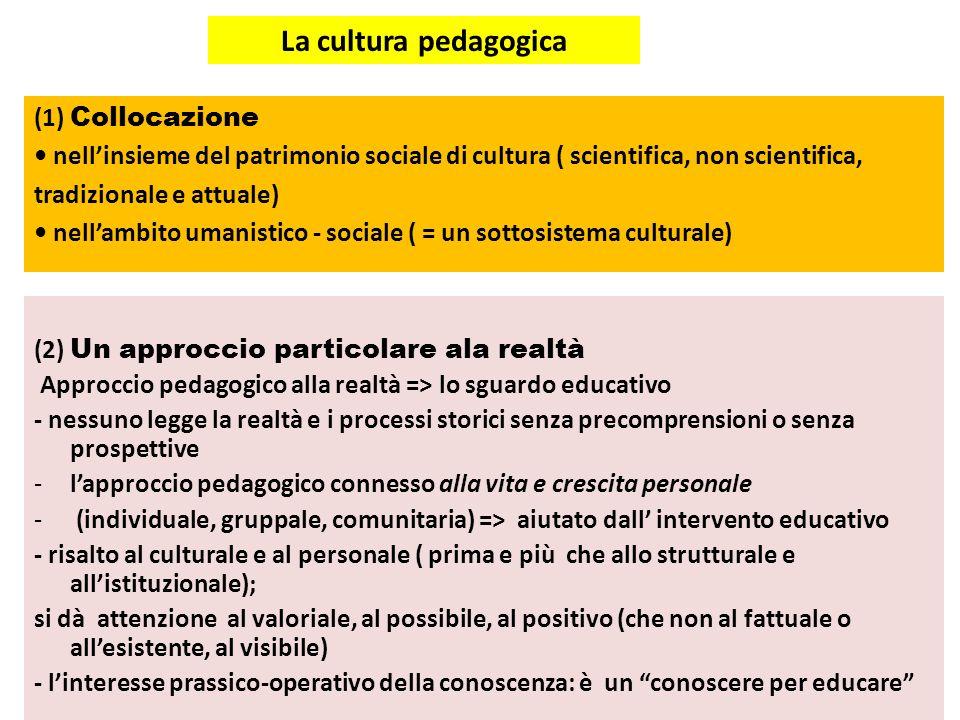 La cultura pedagogica (1) Collocazione