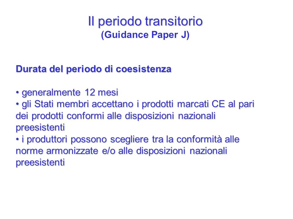 Il periodo transitorio (Guidance Paper J)