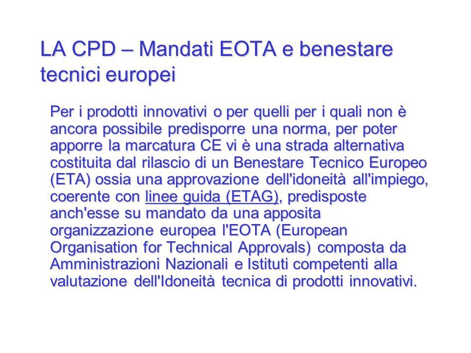 LA CPD – Mandati EOTA e benestare tecnici europei