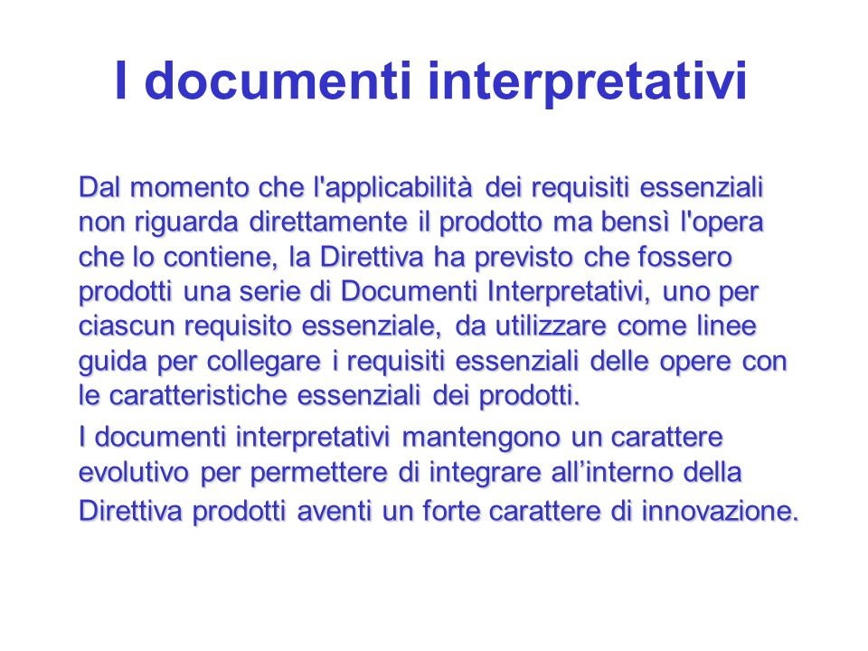 I documenti interpretativi
