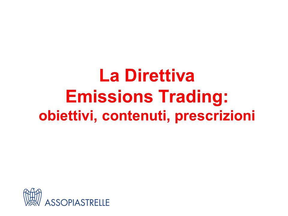 La Direttiva Emissions Trading: obiettivi, contenuti, prescrizioni