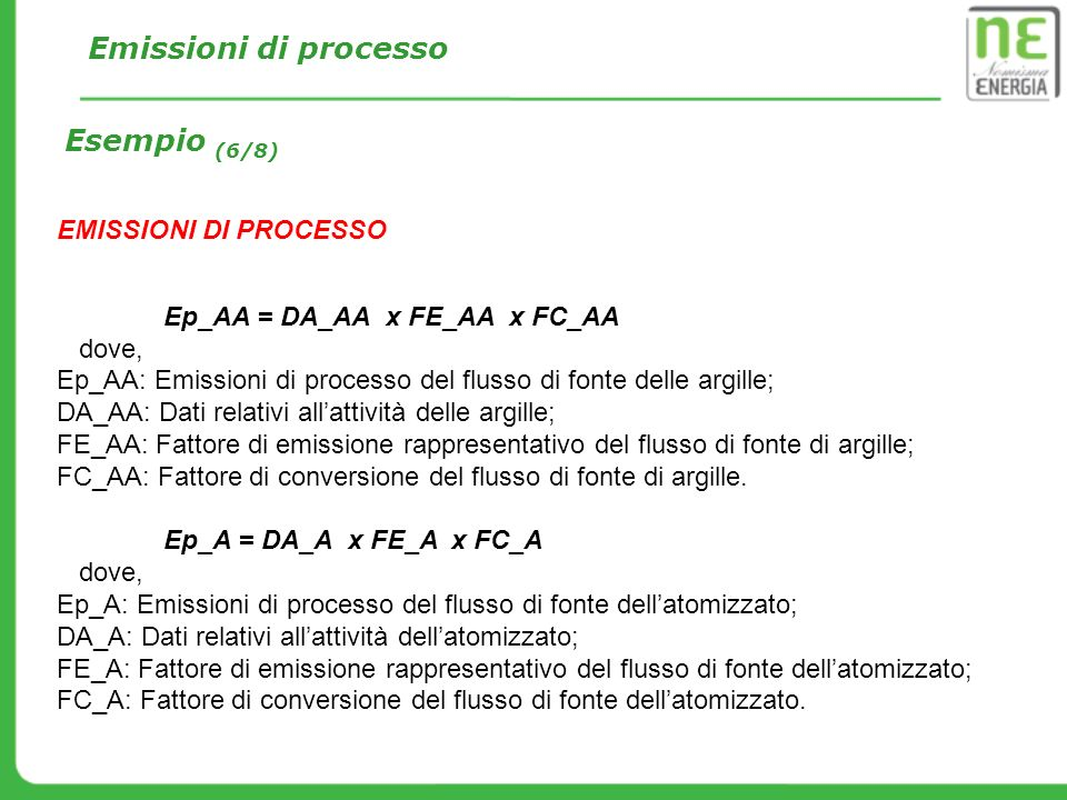 Emissioni di processo Esempio (6/8) EMISSIONI DI PROCESSO
