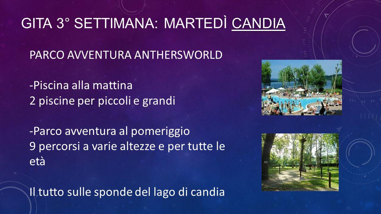 GITA 3° SETTIMANA: MARTEDì CANDIA