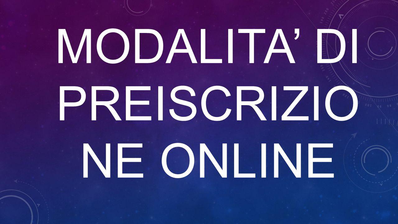 MODALITA' DI PREISCRIZIONE ONLINE