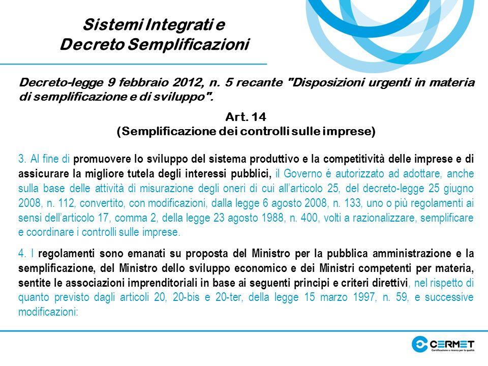 Sistemi Integrati e Decreto Semplificazioni
