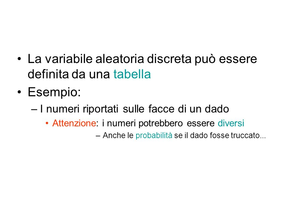 La variabile aleatoria discreta può essere definita da una tabella