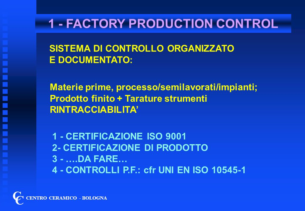 1 - FACTORY PRODUCTION CONTROL