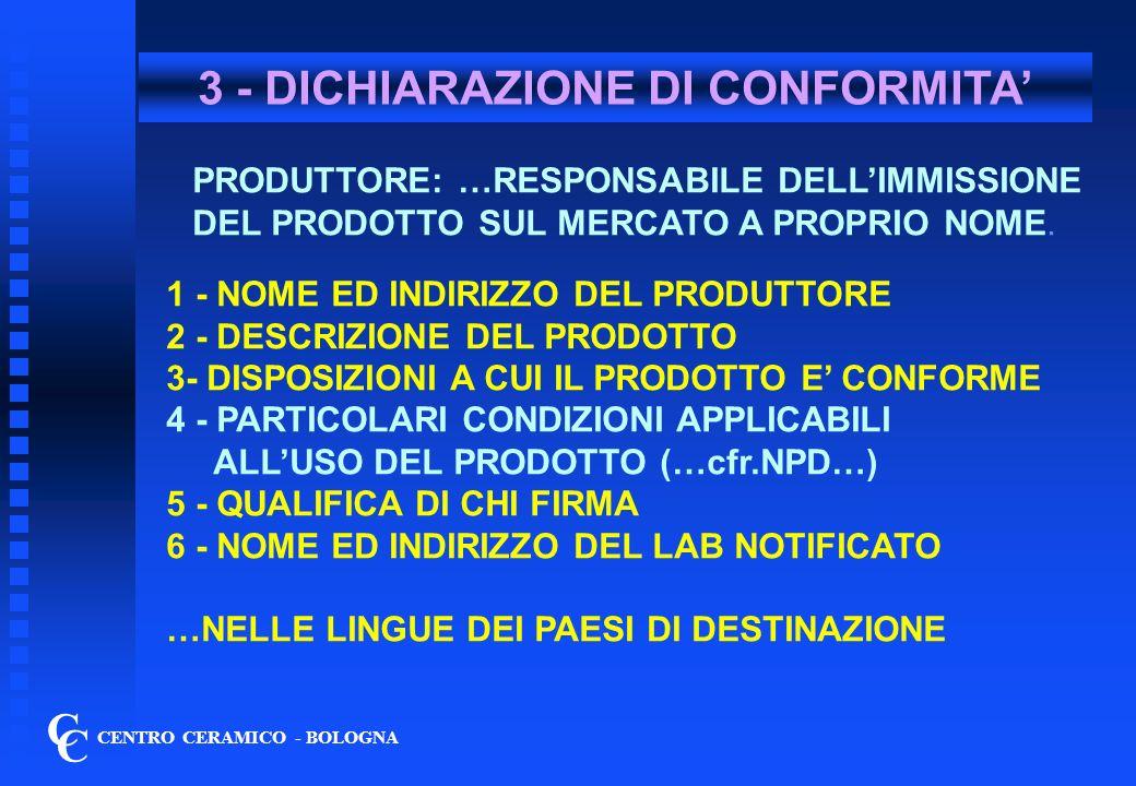 3 - DICHIARAZIONE DI CONFORMITA'