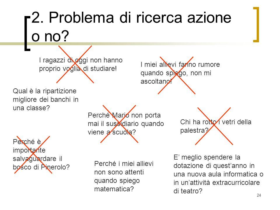 2. Problema di ricerca azione o no