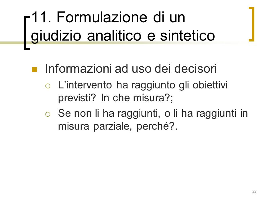 11. Formulazione di un giudizio analitico e sintetico