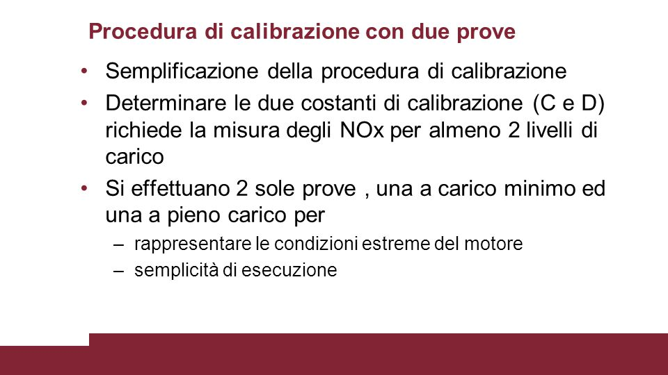 Procedura di calibrazione con due prove