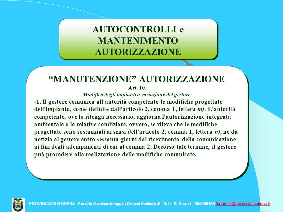 AUTOCONTROLLI e MANTENIMENTO AUTORIZZAZIONE