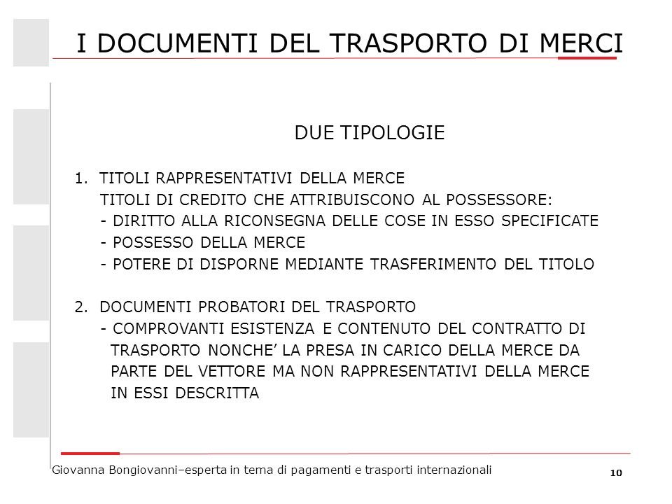 I DOCUMENTI DEL TRASPORTO DI MERCI