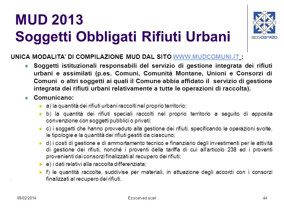 MUD 2013 Soggetti Obbligati Rifiuti Urbani