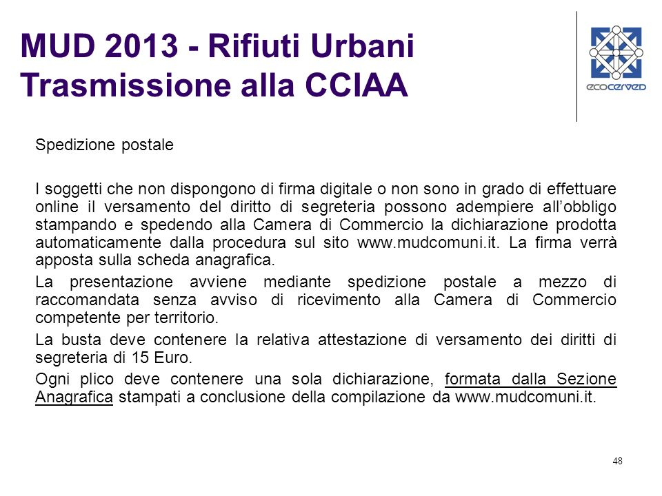 MUD 2013 - Rifiuti Urbani Trasmissione alla CCIAA