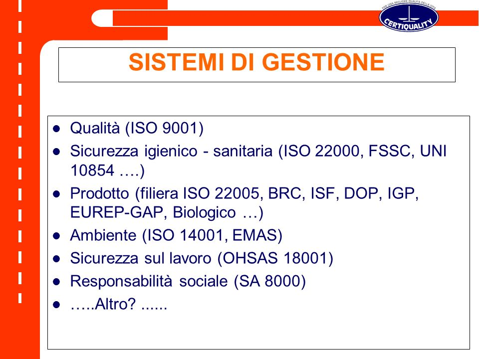 SISTEMI DI GESTIONE Qualità (ISO 9001)