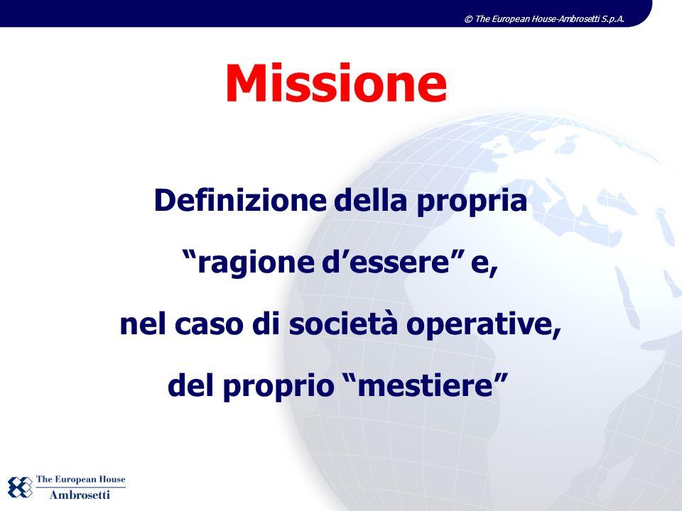 Missione Definizione della propria ragione d'essere e,