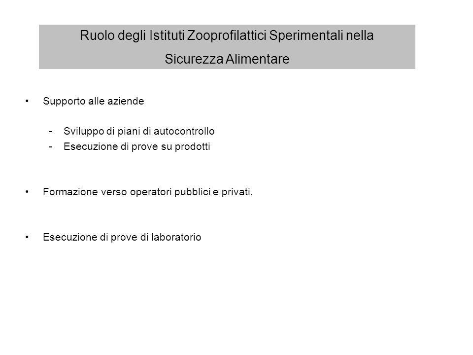 Ruolo degli Istituti Zooprofilattici Sperimentali nella