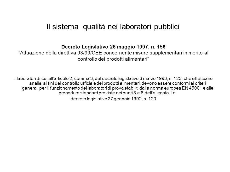 Il sistema qualità nei laboratori pubblici