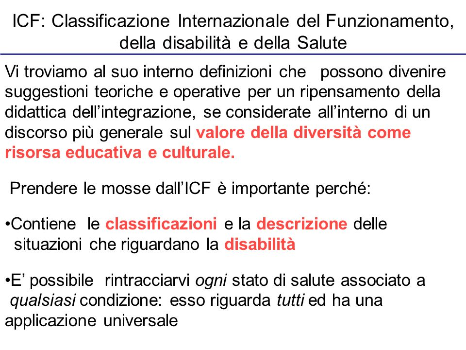 ICF: Classificazione Internazionale del Funzionamento, della disabilità e della Salute