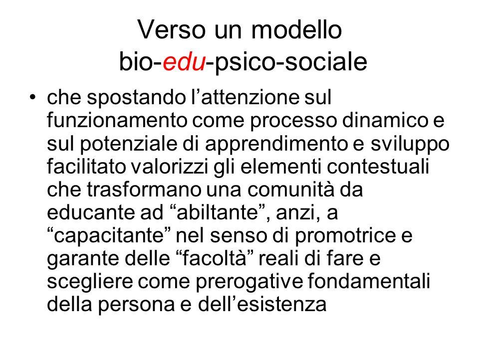 Verso un modello bio-edu-psico-sociale